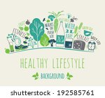 healthy lifestyle background | Shutterstock .eps vector #192585761