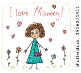 the mother s day. kids drawing... | Shutterstock .eps vector #1926371411