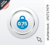 weight sign icon. 0.75 kilogram ...