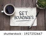 Set Boundaries  Text Words...