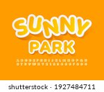 vector bright emblem sunny park....   Shutterstock .eps vector #1927484711