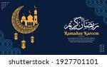 ramadan kareem. islamic... | Shutterstock .eps vector #1927701101