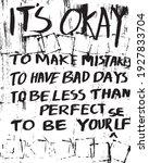 graffiti art it's okay to make... | Shutterstock .eps vector #1927833704