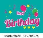birthday design over blue... | Shutterstock .eps vector #192786275