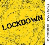 lockdown sign industrial style... | Shutterstock .eps vector #1927956431