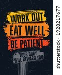 work out. eat well. be patient. ... | Shutterstock .eps vector #1928217677