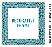 oriental ornamental frame...   Shutterstock . vector #1928243651