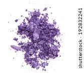 crushed purple eye shadow  | Shutterstock . vector #192832241