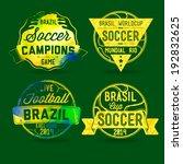 brazilian labels  football... | Shutterstock .eps vector #192832625