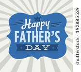 happy father's day crown... | Shutterstock .eps vector #192885539