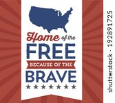 home of the free because of the ... | Shutterstock .eps vector #192891725