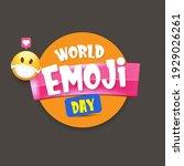 world emoji day greeting card... | Shutterstock .eps vector #1929026261