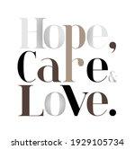 hope  care  love modern fashion ...   Shutterstock .eps vector #1929105734