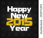 year 2015 | Shutterstock . vector #192971591