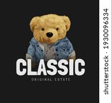 classic slogan with cute bear...   Shutterstock .eps vector #1930096334