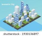 isometric city vector.smart... | Shutterstock .eps vector #1930136897