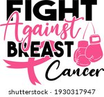 stop cancer. fight cancer.... | Shutterstock .eps vector #1930317947