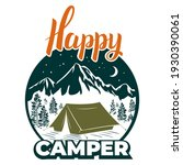 happy camper. camp  tent on the ...   Shutterstock .eps vector #1930390061