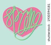 lettering spring in a modern... | Shutterstock .eps vector #1930594181