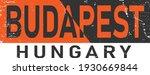 budapest sign label. budapest... | Shutterstock .eps vector #1930669844