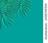 green palm leaf vector for... | Shutterstock .eps vector #1930749554