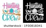 hunting crew printable vector... | Shutterstock .eps vector #1930818341