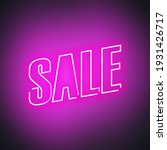 sale neon promotional sign for... | Shutterstock .eps vector #1931426717