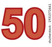 number fifty vector...   Shutterstock .eps vector #1931572661