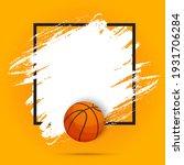 basketball sport ball flyer or...   Shutterstock .eps vector #1931706284