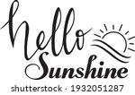 hello sunshine  welcome ... | Shutterstock .eps vector #1932051287