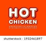 vector tasty emblem hot chicken....   Shutterstock .eps vector #1932461897