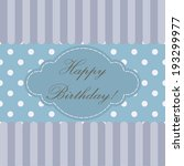 birthday greeting design... | Shutterstock .eps vector #193299977
