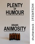 Small photo of motivational inspirational positive life quote about that plenty of humour draws animosity with bullet background