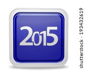 2015  square icon on white... | Shutterstock . vector #193432619
