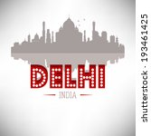 Delhi India Skyline vector illustration. - stock vector