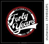 forty years red and white... | Shutterstock .eps vector #1934818391