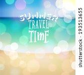 summer travel time. poster on... | Shutterstock .eps vector #193513655