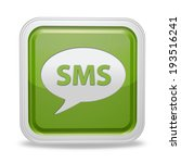 sms square icon on white...   Shutterstock . vector #193516241