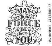 may the force be with you art... | Shutterstock .eps vector #1935508447