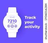 smart watch with fitness app ...