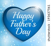 vector   happy fathers day blue ... | Shutterstock .eps vector #193637561