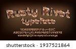 rusty rivet alphabet font....   Shutterstock .eps vector #1937521864