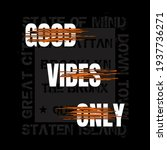 good vibes only typography... | Shutterstock .eps vector #1937736271