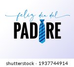 feliz dia del padre spanish...   Shutterstock .eps vector #1937744914