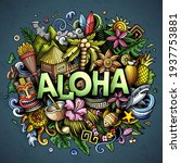 aloha hand drawn cartoon doodle ...   Shutterstock .eps vector #1937753881