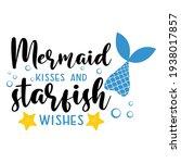 Mermaid Kisses And Starfish...