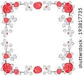 roses frame  | Shutterstock . vector #193817735