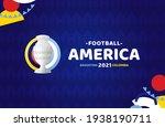 south america football 2021... | Shutterstock .eps vector #1938190711