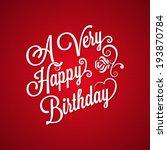 birthday vintage lettering... | Shutterstock .eps vector #193870784