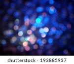 colorful bokeh lights | Shutterstock . vector #193885937